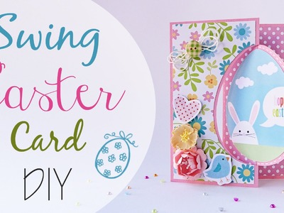 Biglietto Swing di Pasqua - DIY Swing Easter Card