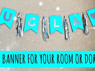 DIY Banner! Decoration For Your Room or Dorm!