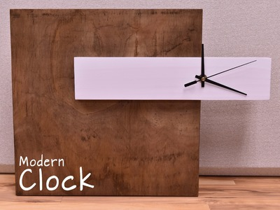How To Make A  Modern Clock