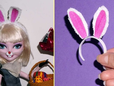 How to make doll Bunny Ears for Barbie, Polly, Monster High, Frozen.