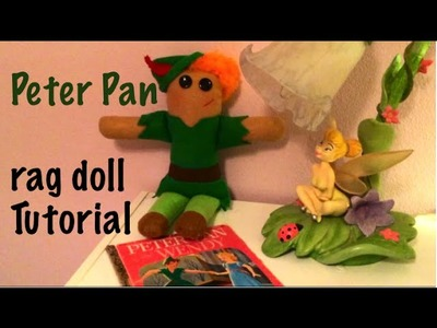 Peter Pan Rag Doll Plushie Craft Sewing Tutorial