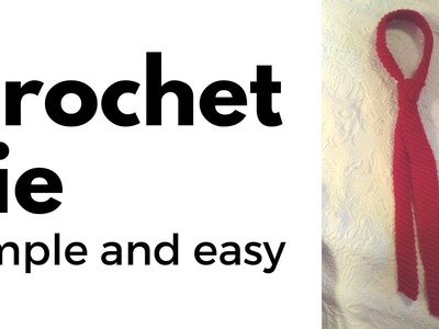 Simple Easy Crochet Tie