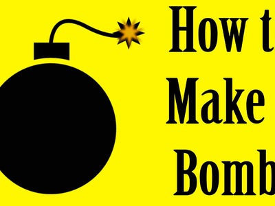 How to Make a Bomb (Old-fashioned Grenade Prop)