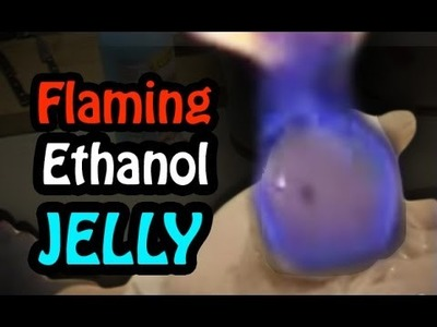 How to Make Ethanol Jelly!