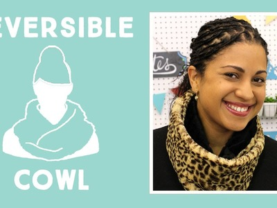 Learn to Make a Reversible Cuddle Fleece Cowl
