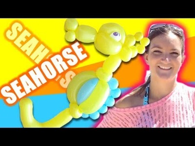 Seahorses on the Beach! Balloon How To - Tutorial Tuesday!