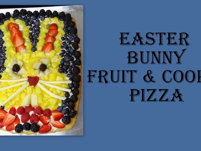 Bunny Fruit Pizza (with Cookie Crust)- with yoyomax12