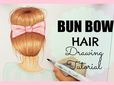 Drawing Tutorial ❤ How to draw and color Bun Bow Hair