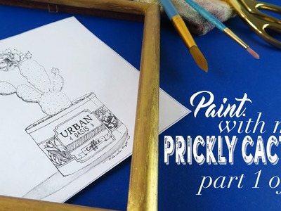 Paint with Me: Prickly Cactus Tutorial (Part 1 of 2)