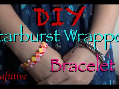 DIY: Easy Starburst Wrapper Bracelet!