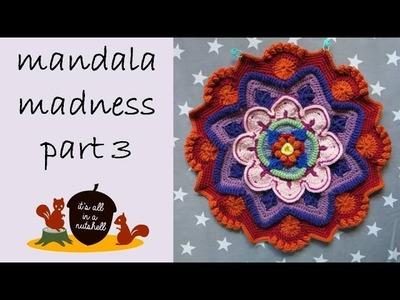 Mandala Madness Part 3