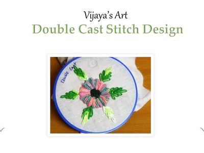 Hand Embroidery Beautiful Designs - Double Cast Stitch Design