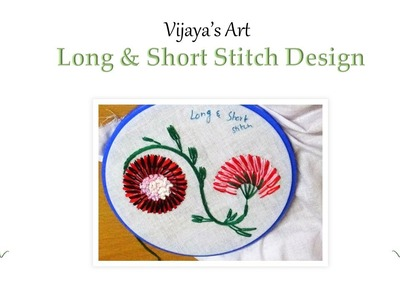 Hand Embroidery Work Designs - Design of Long & Short Stitch