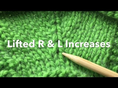 Knit Increase: Lifted Left & Lifted Right (with slow motion)