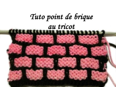 TUTO POINT DE BRIQUE AU TRICOT FACILE  Fancy stitch knitting