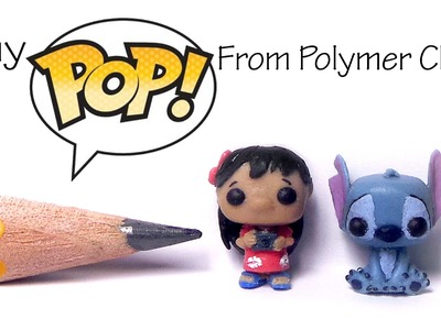 Cute Funko Pop. Pop Vinyl Inspired Polymer Clay Tutorial - Lilo & Stitch