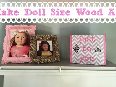 DIY American Girl Doll Artwork Craft