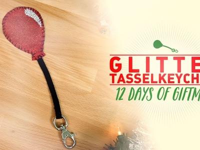 Glitter Tassel Keychain - 12 Days of GIFTMAS