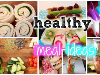 Healthy Meal Ideas ♡ Breakfast, Lunch, and Snack!