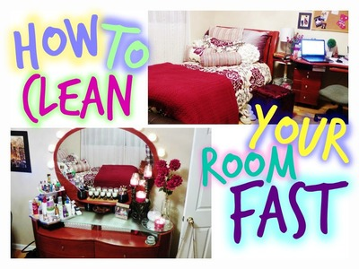 How to Clean Your Room Quickly!