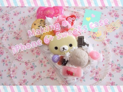 Making of: Kawaii Cute iPhone 6+ Sweets Decoden Case
