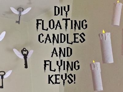 DIY Harry Potter Floating Candles and Flying Keys | Room.Party decor