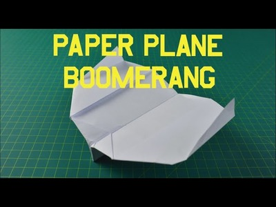 How to make a paper plane BOOMERANG | Origami Paper airplane that flies BACK