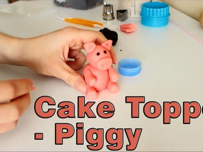 How to make a Sugar Paste Fondant Pig Cake Topper | HappyFoods