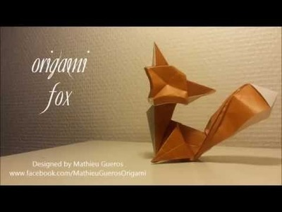 Origami Fox Tutorial (designed by Mathieu Gueros)