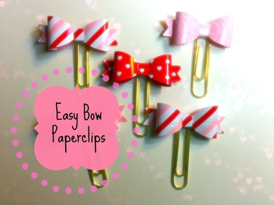 Easy Bow Paperclips for your Filofax or Planner