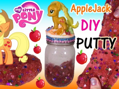 DIY MLP APPLEJACK Glitter PUTTY! Make Your Own APPLEJACK JAR! Lip Gloss & More! FUN CRAFT