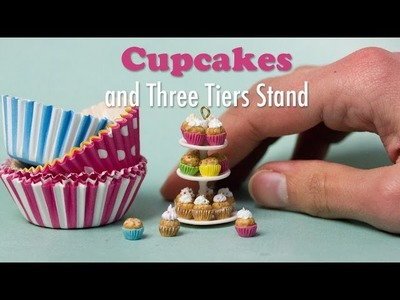 Miniature Cupcakes and Three Tiers Stand Tutorial. Dollhouse Food