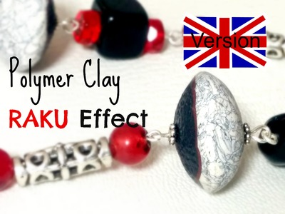 RAKU effect - Polymer clay tutorial English version