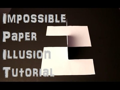 Impossible Paper Trick.Illusion Tutorial