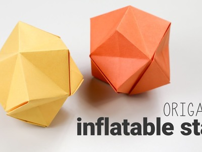 Origami Inflatable Star Tutorial - Stellated Octahedron