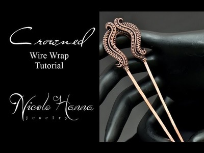 Wire Wrap Tutorial CROWNED HAIR FORK