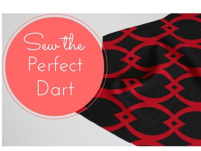 #9 - How to Sew A Dart