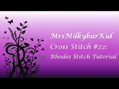 Cross Stitch #22: Rhodes Stitch Tutorial
