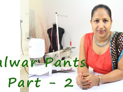 How to make Salwar pants - cutting the fabric - Part 2