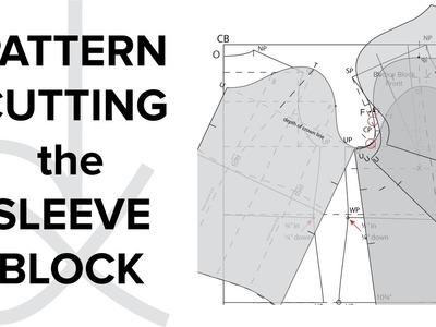 Pattern Cutting - Flat Pattern Drafting, Drafting the Sleeve Block