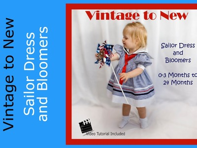 Pattern Tutorial Sailor Dress and Bloomers 0-3 month to 24 months