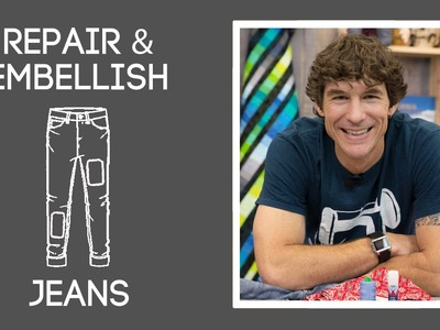 Repair and Embellish Jeans with Rob Appell