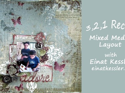 3,2,1 Recipe: Mixed media Layout
