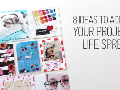 8 Ideas to add to your Project Life Spread