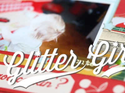 Glitter Girl Adventure 123: Return of the Scrapbook