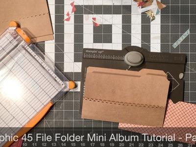 Graphic 45 File Folder Mini Album Tutorial   Part 2
