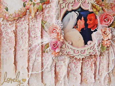 Lovely Moments Mixed Media-Shabby Chic Scrapbooking page for  My Creative Scrapbook