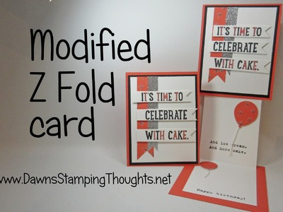Modified Z Fold Birthday card using Party with Cake stamp set from Stampin'Up!