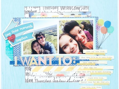 Scrapbooking Process: I Want To