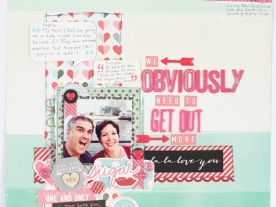 Scrapbooking Process: We obviously need to get out more